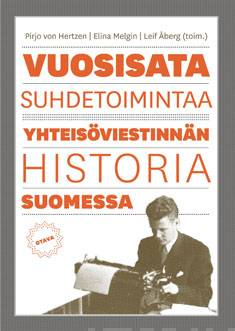 Vuosisata suhdetoimintaayhteisöviestinnän historia Suomessa