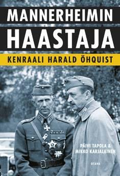 Mannerheimin haastajakenraali Harald Öhquist