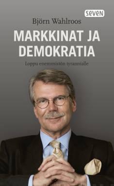 Markkinat ja demokratialoppu enemmistön tyrannialle