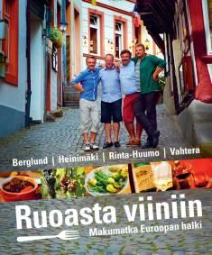 Ruoasta viiniinmakumatka Euroopan halki