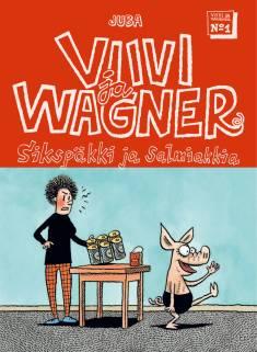 Viivi ja Wagner 1Sikspäkki ja salmiakkia