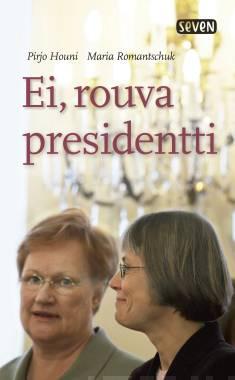 Ei, rouva presidentti
