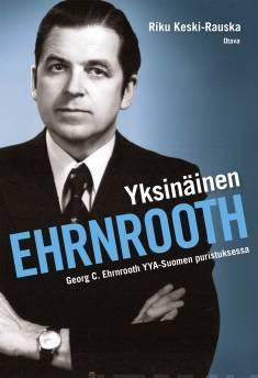 Yksinäinen EhrnroothGeorg C. Ehrnrooth YYA-Suomen puristuksessa