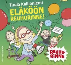 Eläköön Reuhurinne! (cd)