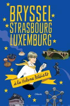 Bryssel, Strasbourg, Luxemburg
