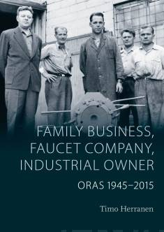 Family Business, Faucet Company, Industrial OwnerOras 1945-2015