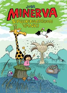 Minerva, Sipulirengassuon vanki