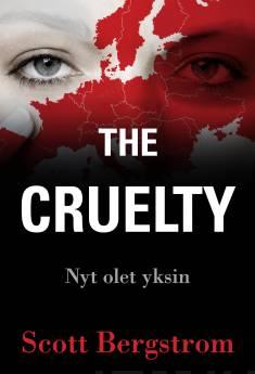 The CrueltyNyt olet yksin
