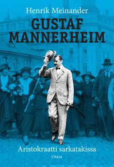 Gustaf MannerheimAristokraatti sarkatakissa