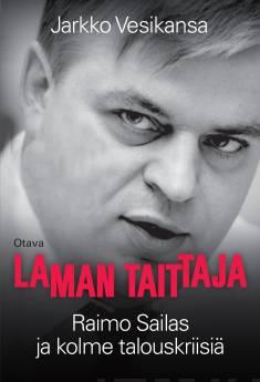 Laman taittajaRaimo Sailas ja kolme talouskriisiä