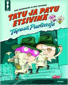 Tatu ja Patu etsivinäTapaus Puolittaja
