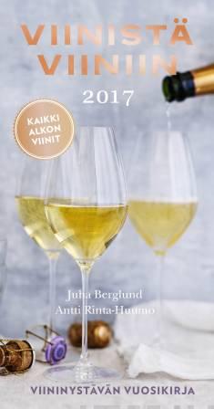 Viinistä viiniin 2017Viininystävän vuosikirja