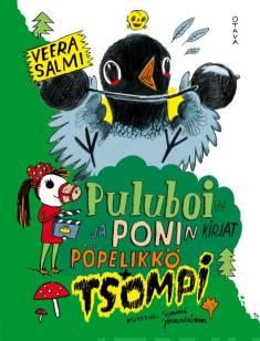 Puluboin ja Ponin kirjat Pöpelikkö + TsompiPuluboin ja Ponin pöpelikkökirja : Puluboin ja Ponin tsompikirja