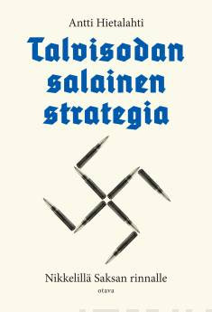 Talvisodan salainen strategiaNikkelillä Saksan rinnalle
