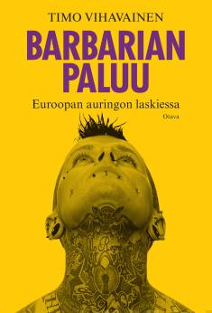 Barbarian paluuEuroopan auringon laskiessa
