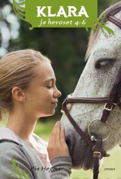 Klara ja hevoset 4-6Klara ja laukkakisa : Klara ja ratsastusretki : Klara ratsastusleirillä