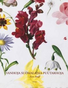 Vanhoja suomalaisia puutarhoja