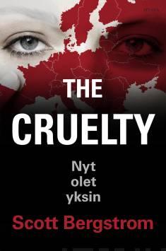 The Cruelty – Nyt olet yksin