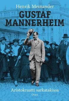 Gustaf Mannerheim (suomenkielinen)Aristokraatti sarkatakissa