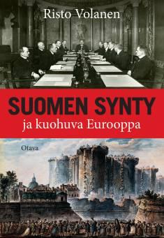 Suomen synty ja kuohuva Eurooppa