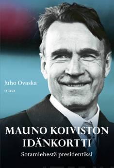 Mauno Koiviston idänkorttiSotamiehestä presidentiksi