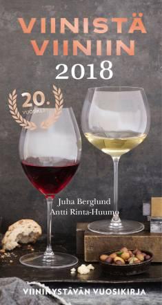Viinistä viiniin 2018Viininystävän vuosikirja