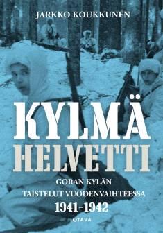 Kylmä helvettiGoran kylän taistelut vuodenvaihteessa 1941-1942