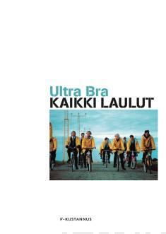 Ultra BraKaikki laulut
