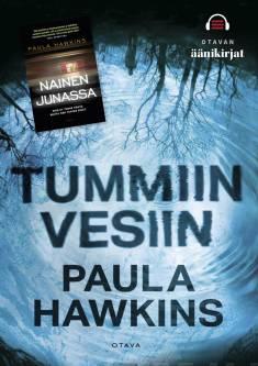 Hawkins äänikirjakorttiTummiin vesiin : Nainen junassa