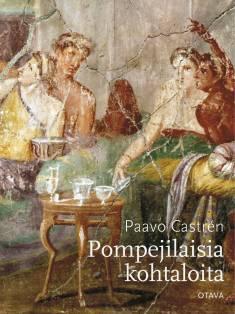 Pompejilaisia kohtaloita