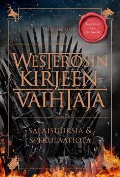 Westerosin kirjeenvaihtajaSalaisuuksia & spekulaatiota