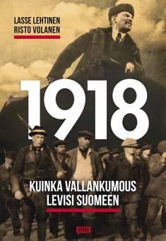 1918Kuinka vallankumous levisi Suomeen