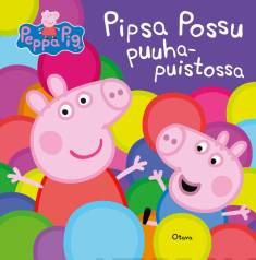 Pipsa Possu puuhapuistossa
