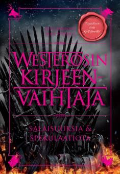 Westerosin kirjeenvaihtajaSalaisuuksia & spekulaatioita