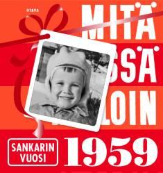 Mitä Missä Milloin 1959 sankarin vuosi