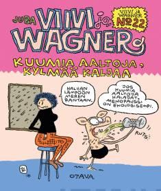 Viivi ja Wagner 22. Kuumia aaltoja ja kylmää kaljaa