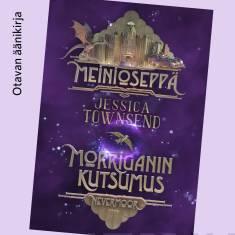 Meinioseppä – Morriganin kutsumusNevermoor