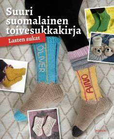 Suuri suomalainen toivesukkakirja 2Lasten sukat