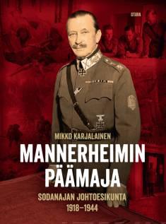 Mannerheimin päämajaSodanajan johtoesikunta 1918-1945