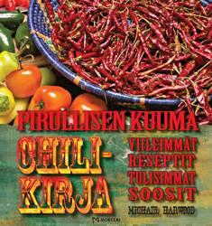 Pirullisen kuuma chilikirjaviileimmät reseptit, tulisimmat soosit