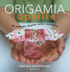 Origamia lapsille35 selkeää ohjetta vaihe vaiheelta