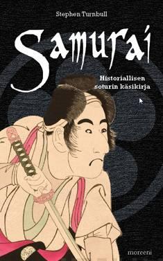 Samuraihistoriallisen soturin käsikirja