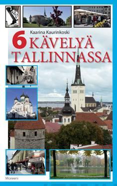 6 kävelyä Tallinnassa