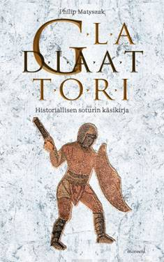 Gladiaattoriroomalaisen taistelijan käsikirja