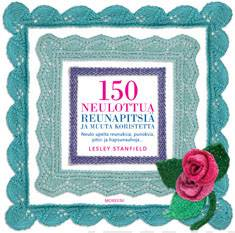 150 neulottua reunapitsiä ja muuta koristettaneulo upeita reunuksia, punoksia, pitsejä ja hapsunauhoja