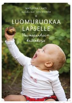 Luomuruokaa lapsellevauvaperheen keittokirja