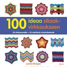 100 ideaa siksakvirkkaukseen50 virkkausmallia + 50 väriyhdistelmää