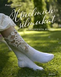 Unelmien silmukatHaaveista sukiksi