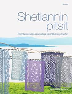 Shetlannin pitsitPerinteisiä silmukkamalleja neulottuihin pitseihin