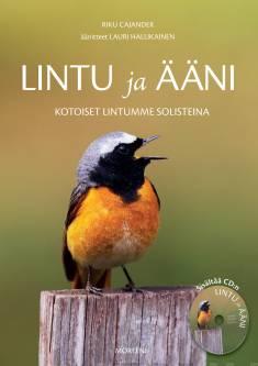 Lintu ja ääni (+cd)Kotoiset lintumme solisteina